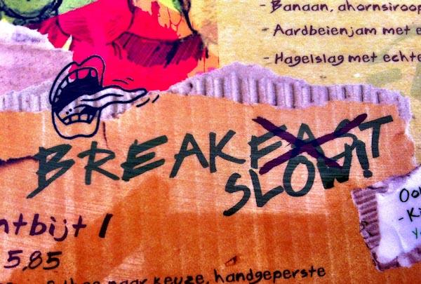 BreakSlow
